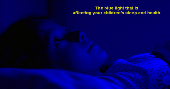 How Blue Light Is Affecting Your Childrenu0027s Sleep And Health And Hereu0027s  What To Do About It